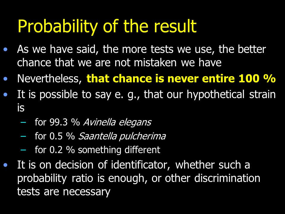 Probability of the result