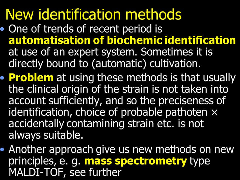 New identification methods
