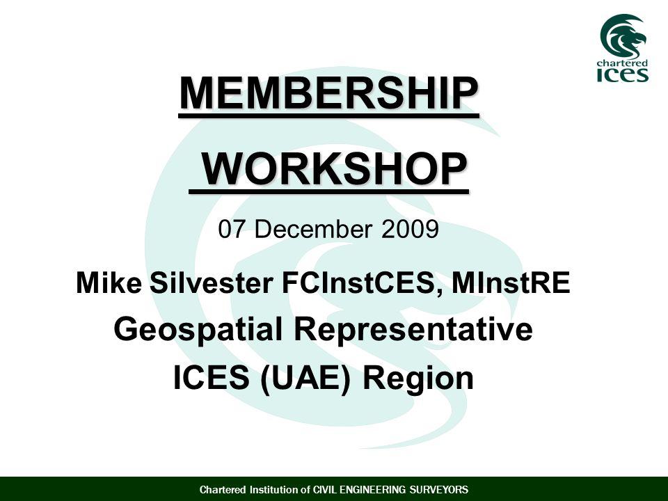 Mike Silvester FCInstCES, MInstRE Geospatial Representative