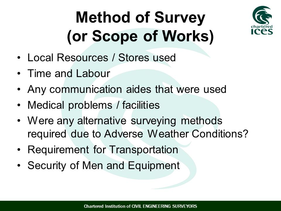 Method of Survey (or Scope of Works)