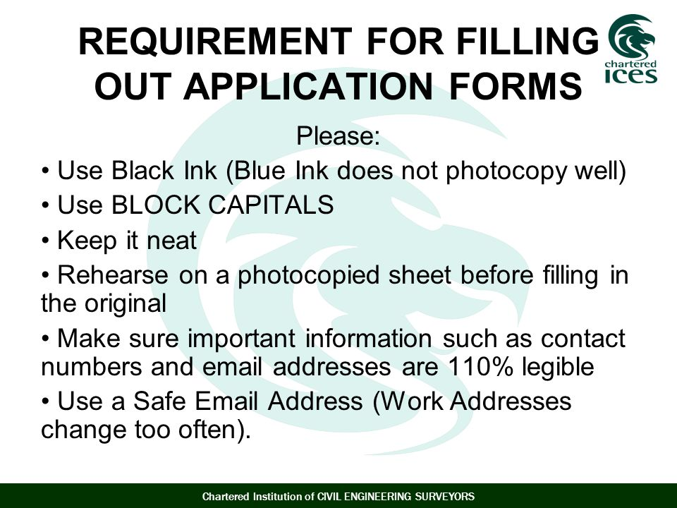 REQUIREMENT FOR FILLING OUT APPLICATION FORMS