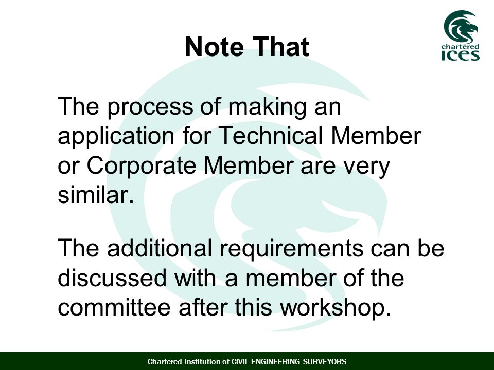 Note That The process of making an application for Technical Member or Corporate Member are very similar.