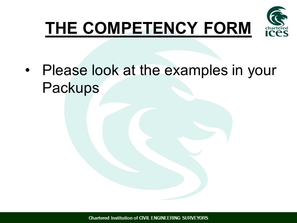 THE COMPETENCY FORM Please look at the examples in your Packups
