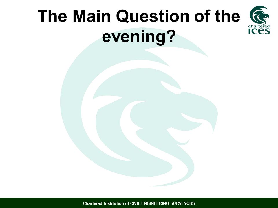 The Main Question of the evening