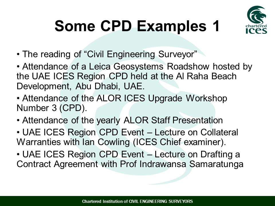 Some CPD Examples 1 The reading of Civil Engineering Surveyor