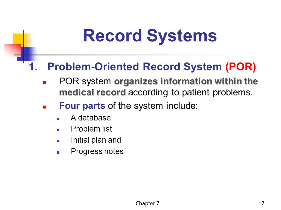 Record Systems 1. Problem-Oriented Record System (POR)