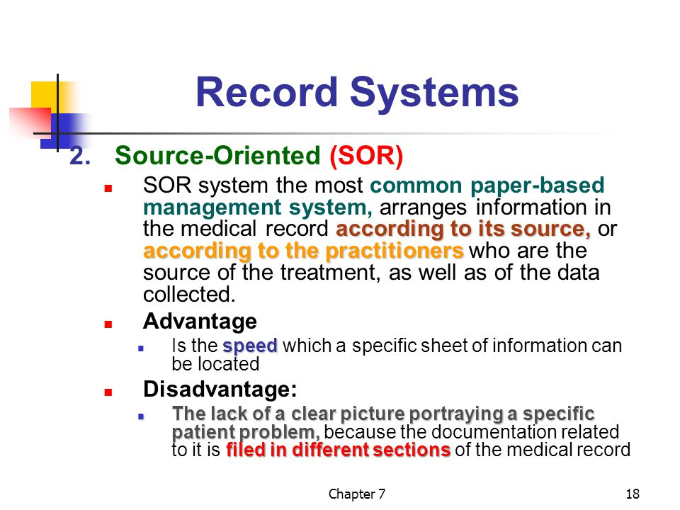 Record Systems 2. Source-Oriented (SOR)