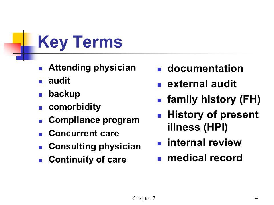 Key Terms documentation external audit family history (FH)
