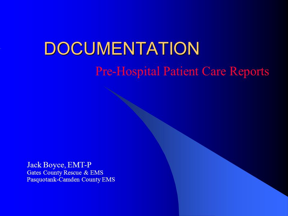 Pre-Hospital Patient Care Reports