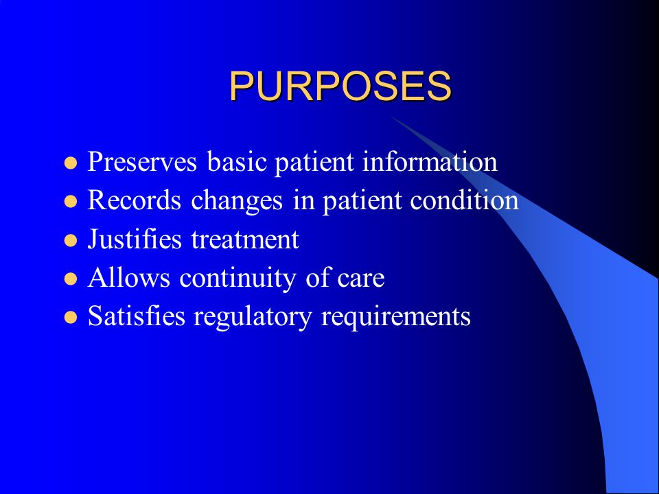 PURPOSES Preserves basic patient information