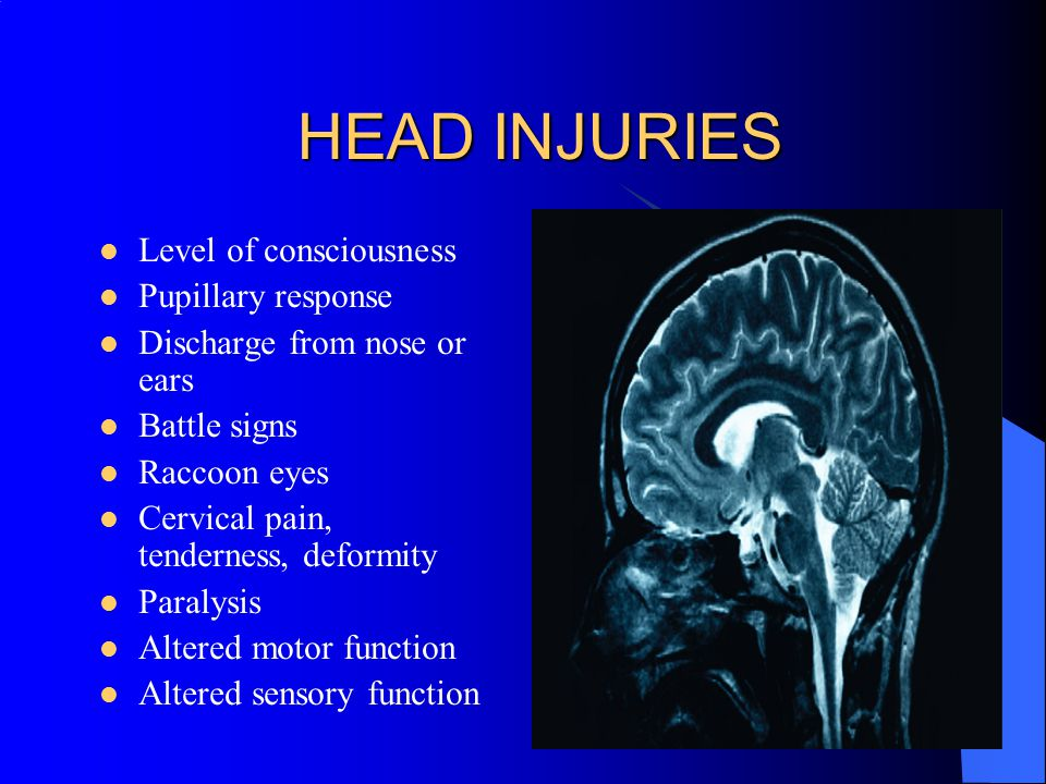 HEAD INJURIES Level of consciousness Pupillary response