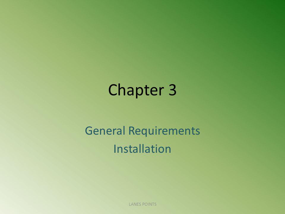General Requirements Installation