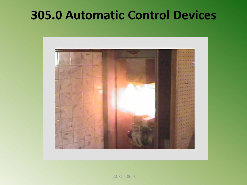 305.0 Automatic Control Devices