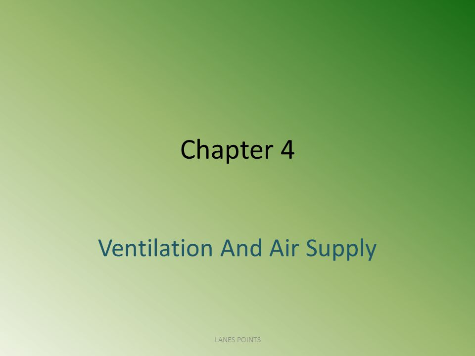 Ventilation And Air Supply