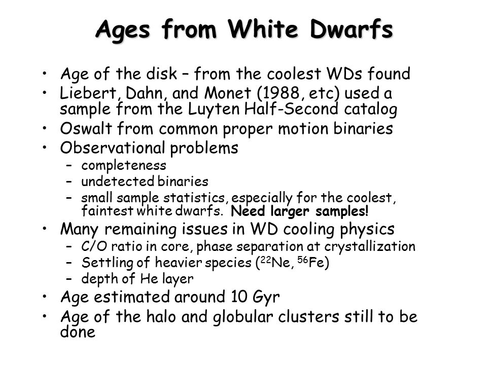 Ages from White Dwarfs Age of the disk – from the coolest WDs found