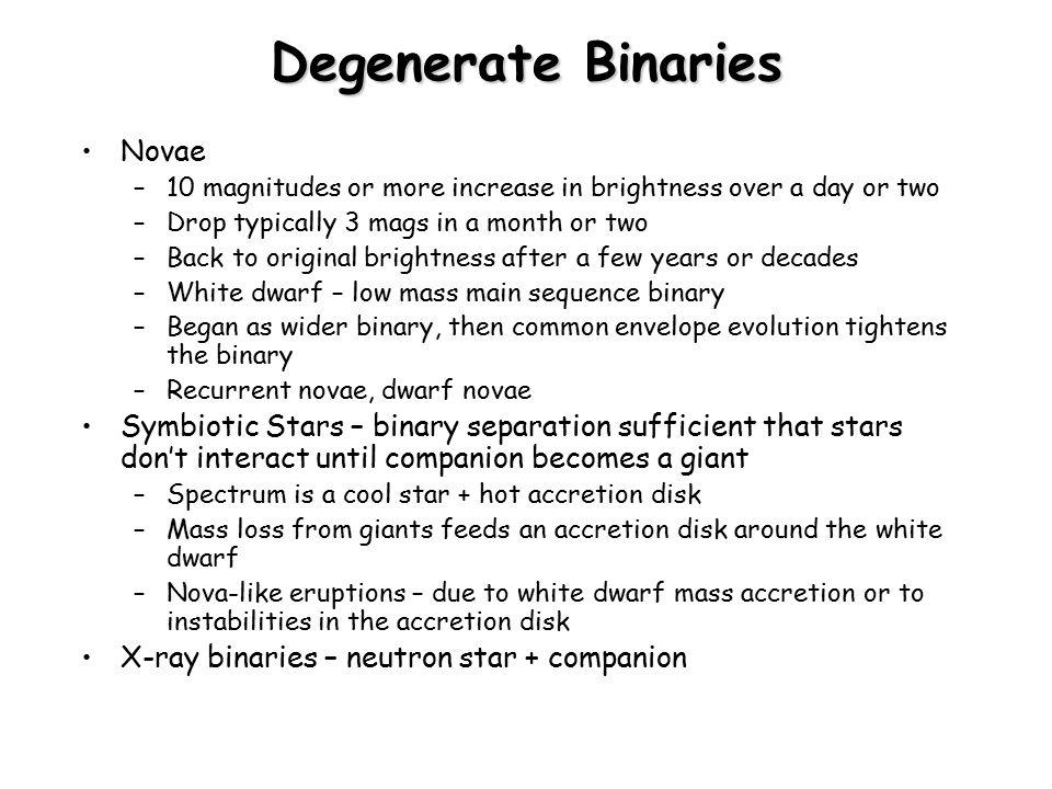 Degenerate Binaries Novae