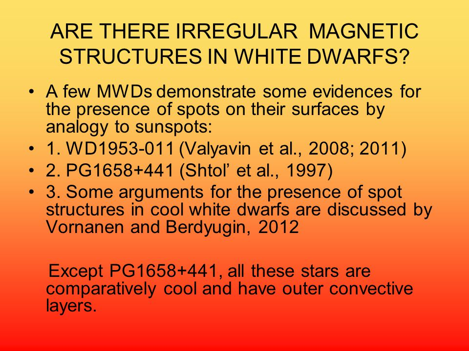 ARE THERE IRREGULAR MAGNETIC STRUCTURES IN WHITE DWARFS