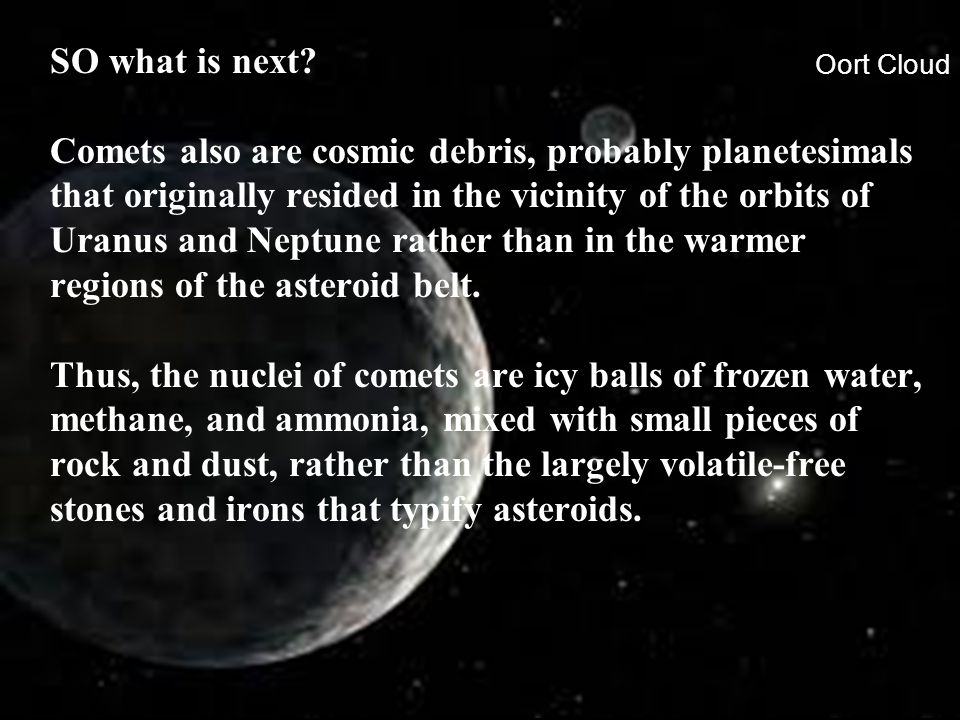 Oort Cloud SO what is next