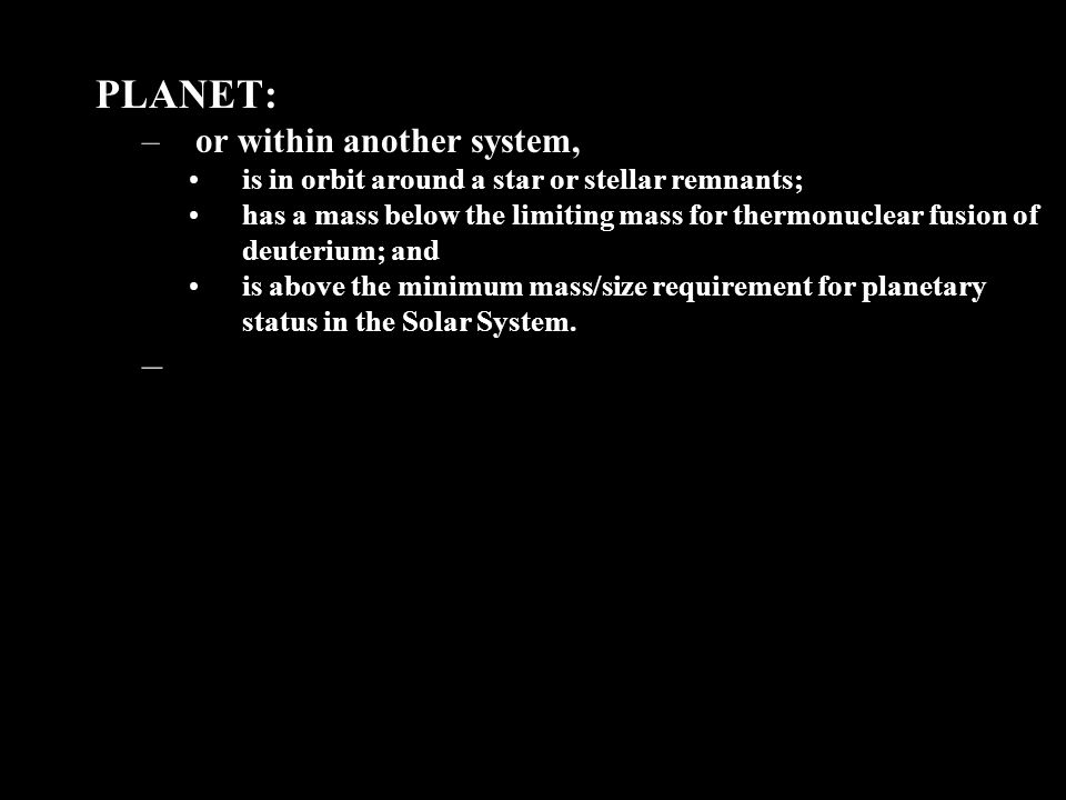 PLANET: or within another system,