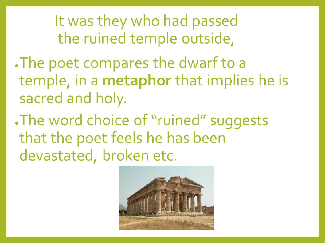 It was they who had passed the ruined temple outside,