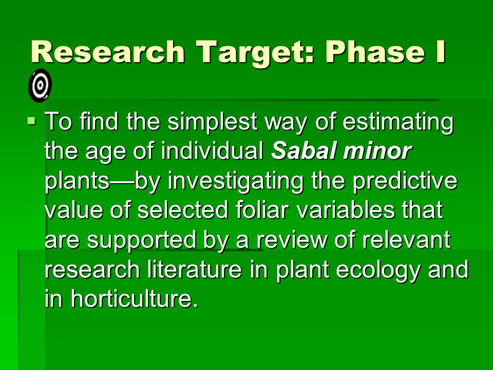 Research Target: Phase I