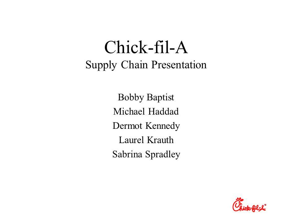 Chick-fil-A Supply Chain Presentation