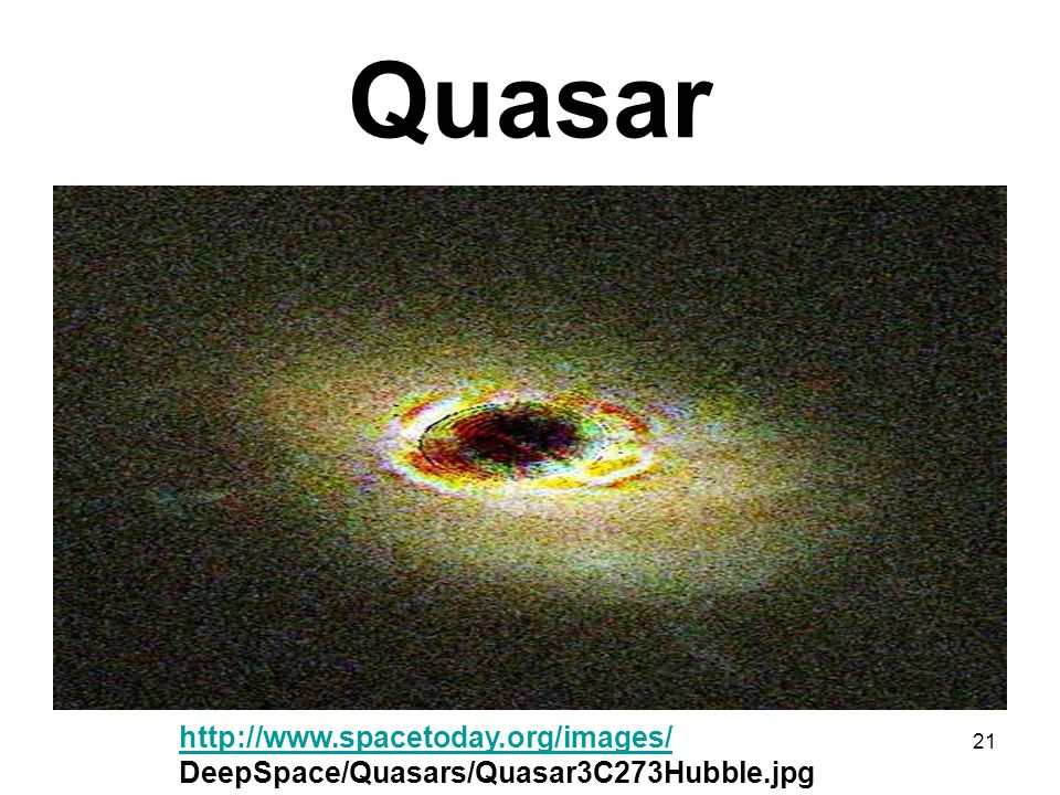 Quasar http://www.spacetoday.org/images/