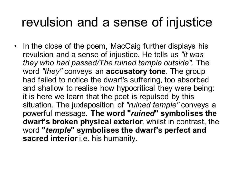 revulsion and a sense of injustice