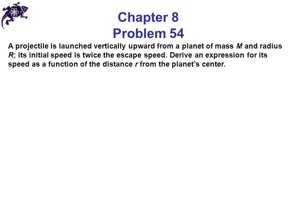 Chapter 8 Problem 54.