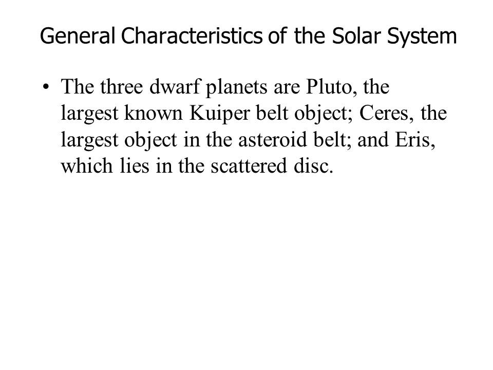 General Characteristics of the Solar System