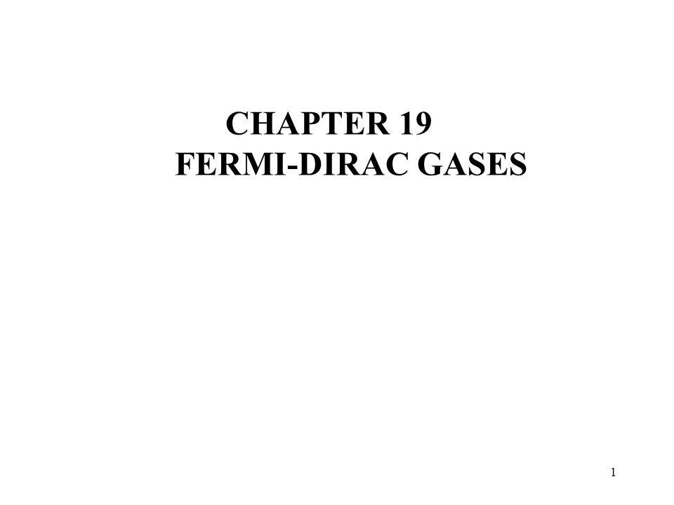 CHAPTER 19 FERMI-DIRAC GASES
