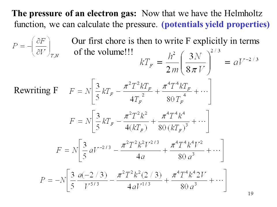 The pressure of an electron gas: Now that we have the Helmholtz