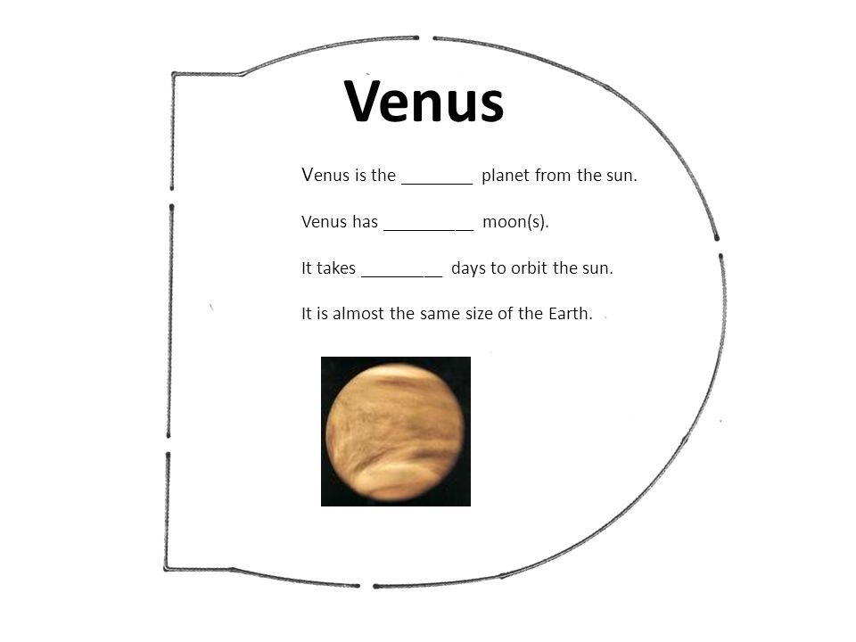 Venus Venus is the ________ planet from the sun.