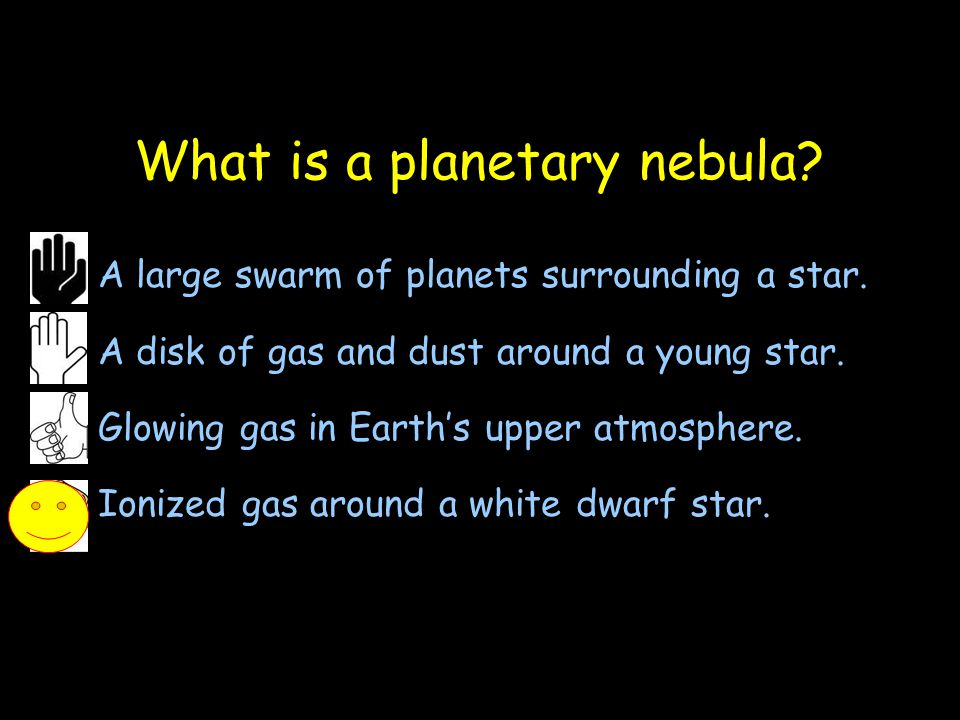 What is a planetary nebula