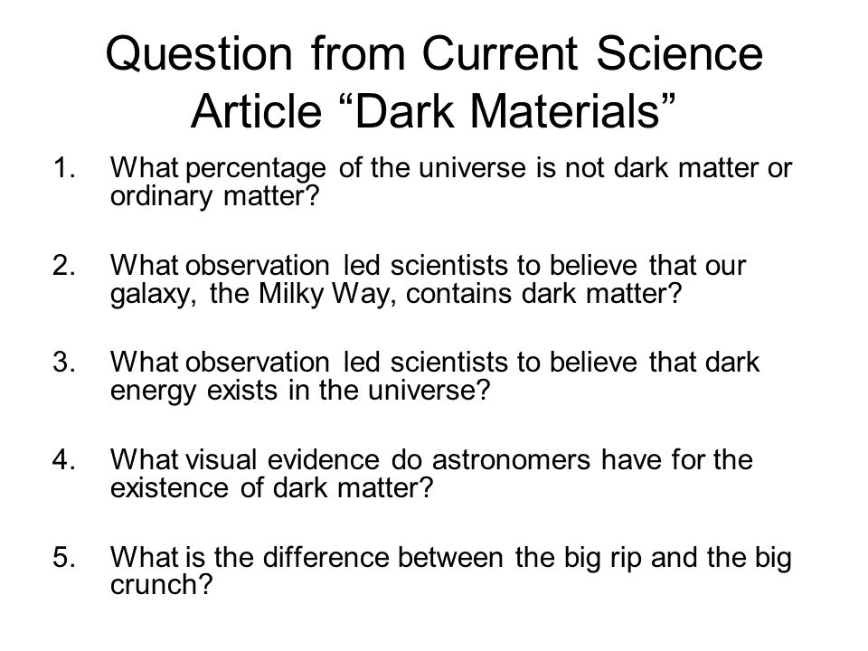 Question from Current Science Article Dark Materials