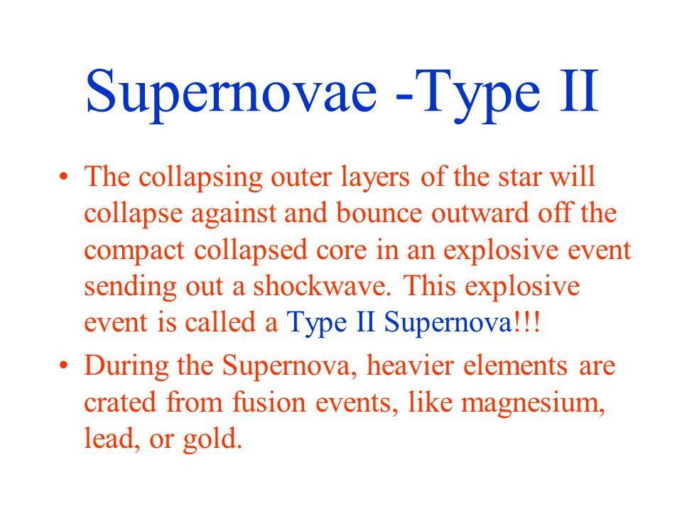 Supernovae -Type II