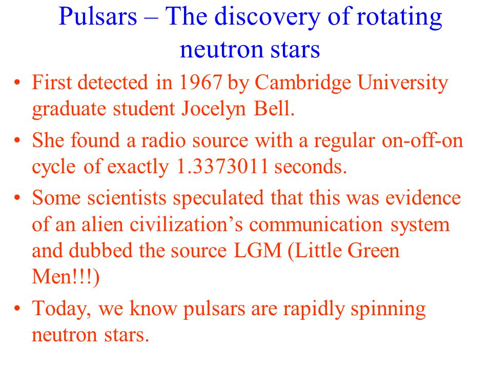 Pulsars – The discovery of rotating neutron stars