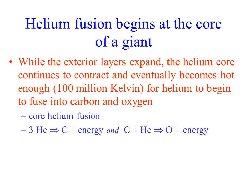 Helium fusion begins at the core of a giant