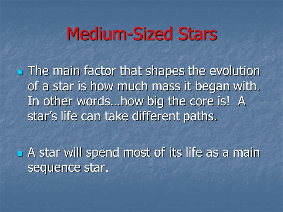 Medium-Sized Stars