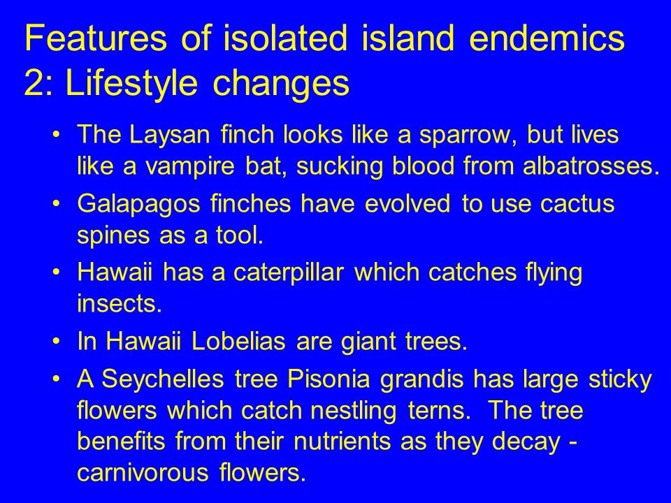Features of isolated island endemics 2: Lifestyle changes