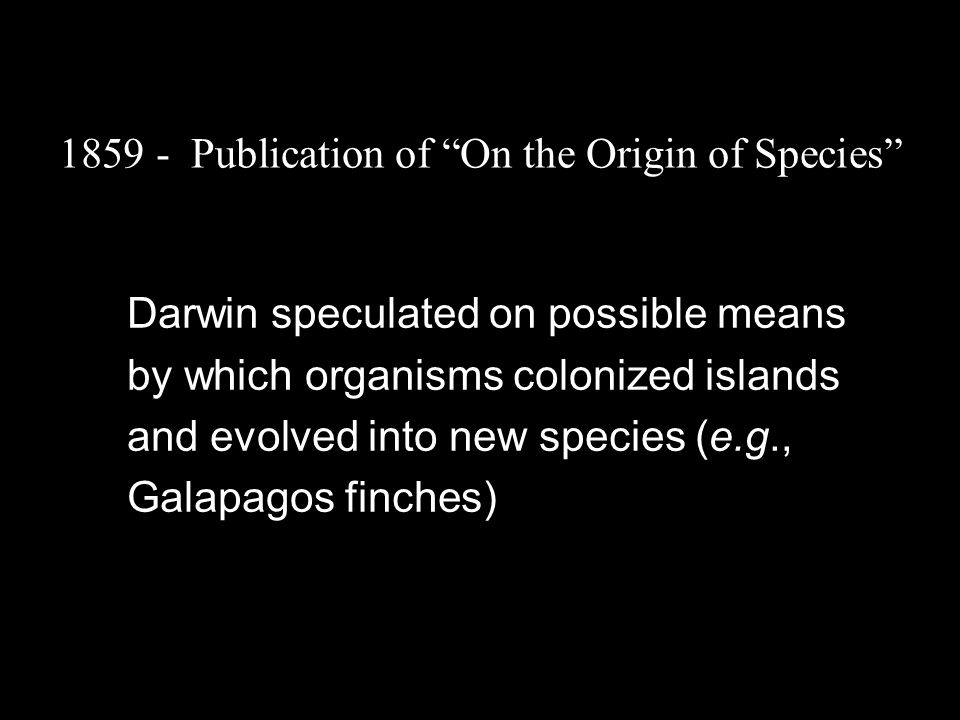 1859 - Publication of On the Origin of Species