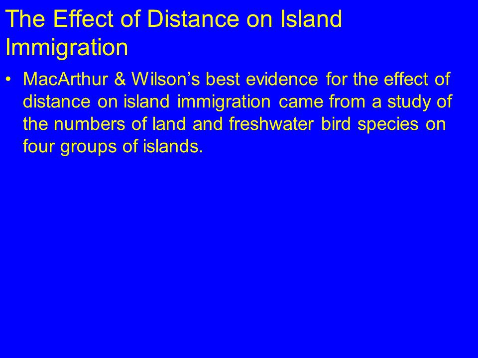 The Effect of Distance on Island Immigration