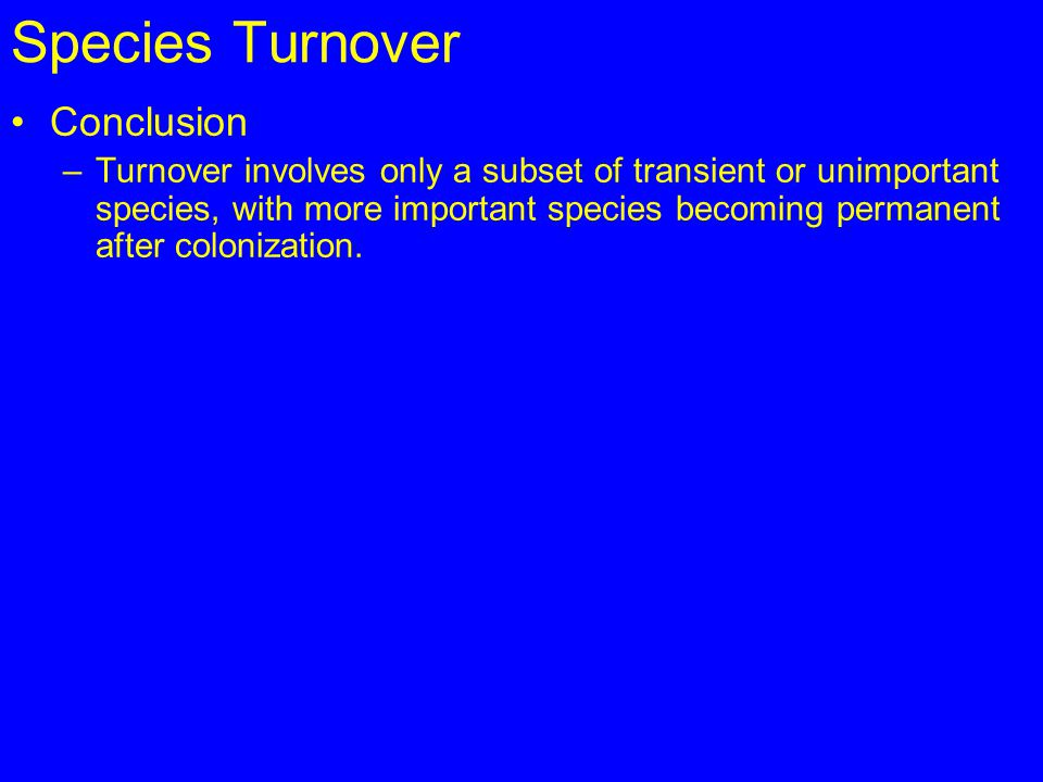 Species Turnover Conclusion