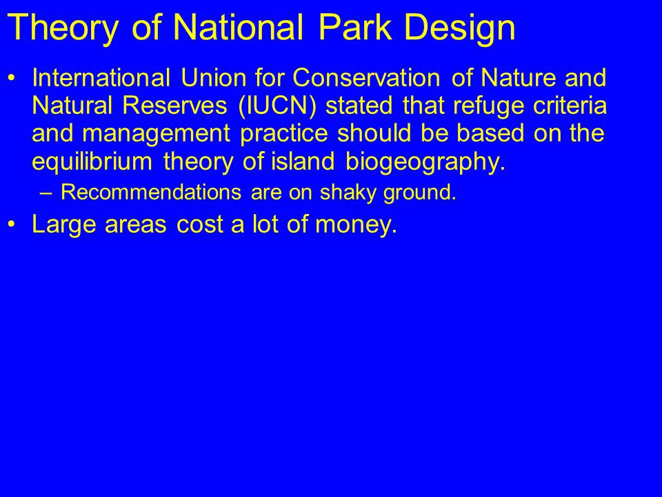 Theory of National Park Design