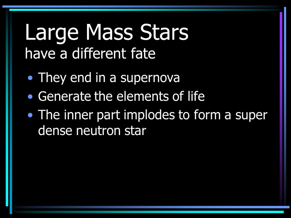 Large Mass Stars have a different fate