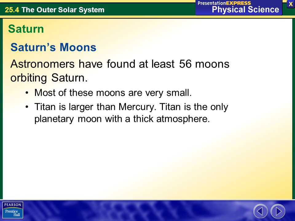 Astronomers have found at least 56 moons orbiting Saturn.