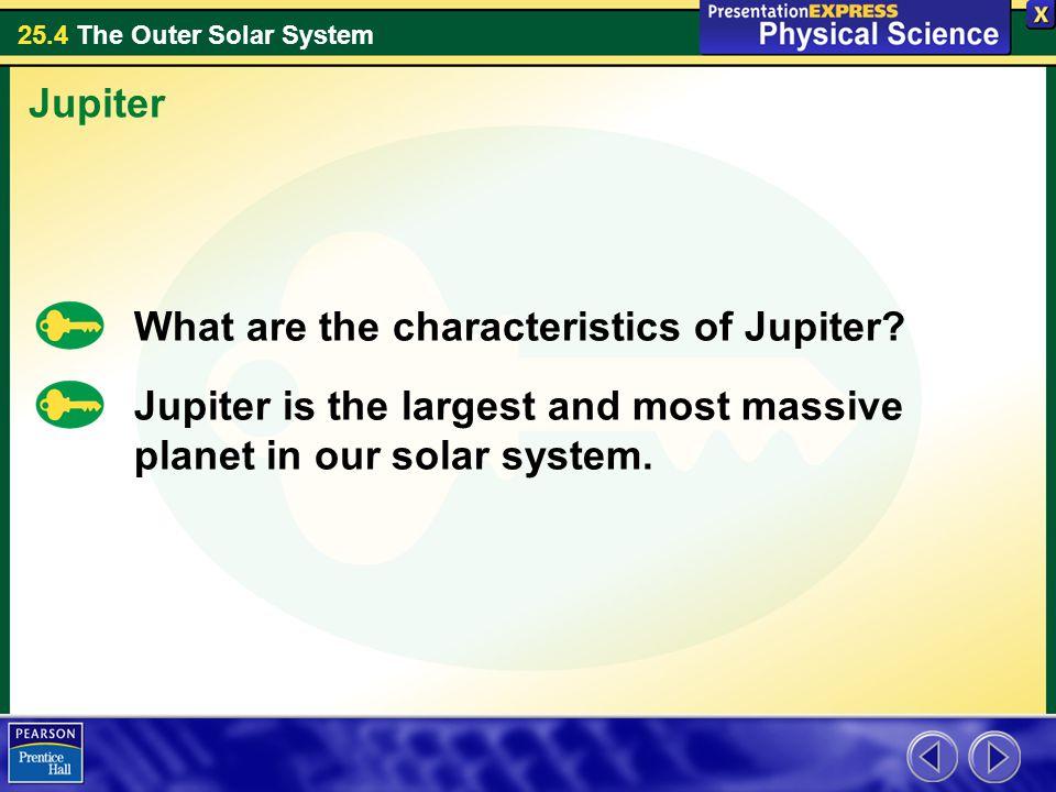 Jupiter What are the characteristics of Jupiter.