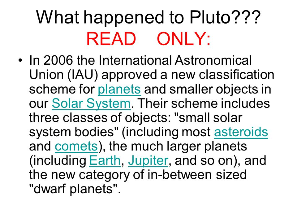 What happened to Pluto READ ONLY: