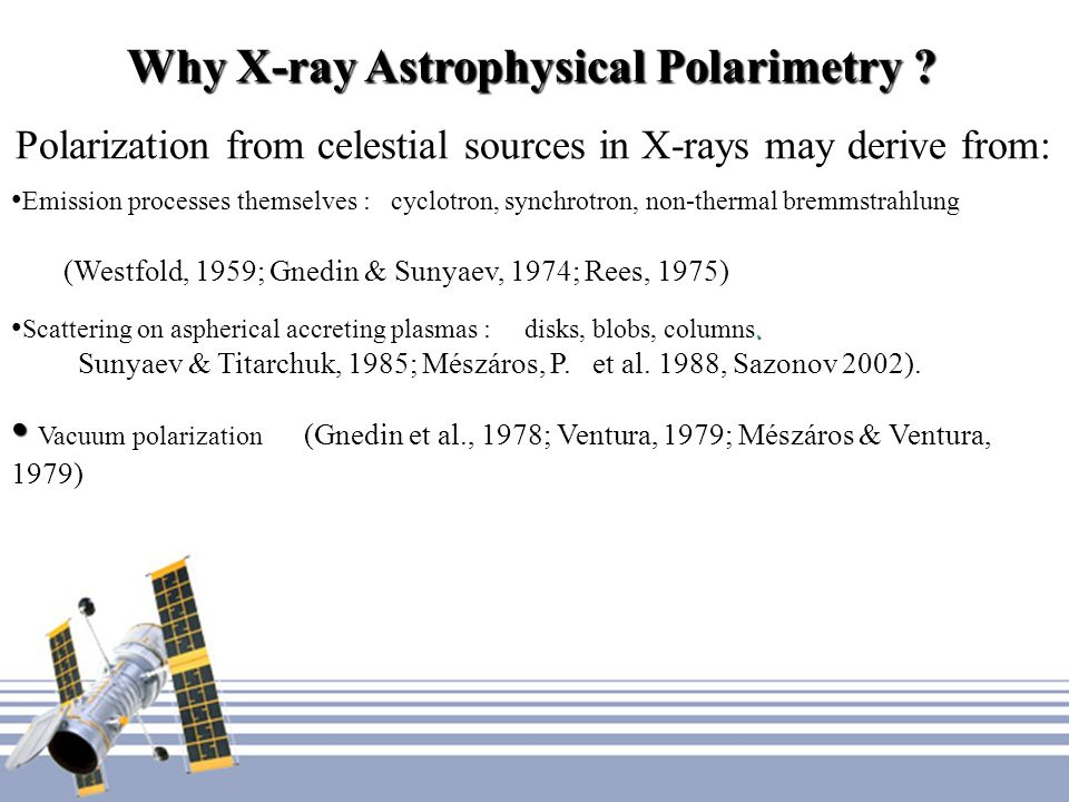 Why X-ray Astrophysical Polarimetry