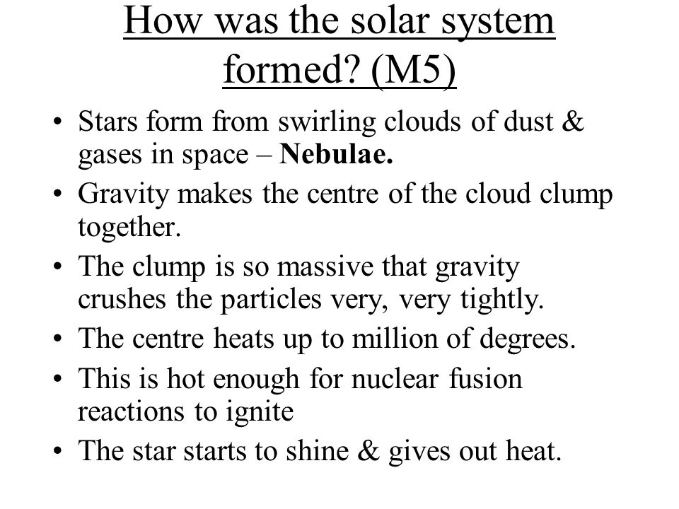 How was the solar system formed (M5)